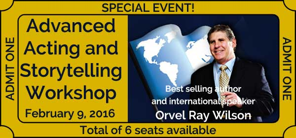 Orvel Ray Wilson Advanced Acting & Storytelling Workshop
